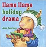 img - for Llama Llama Holiday Drama by Anna Dewdney book / textbook / text book