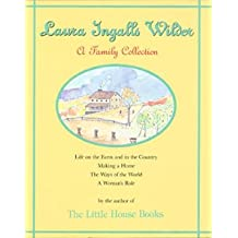 Laura Ingalls Wilder a Family Collection 1867-1957/1837905: A Family Collection