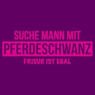 Shirtcity Suche Mann Mit Pferdeschwanz Frauen T Shirt By Amazon De
