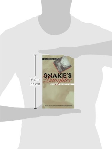 Snakes Daughter: The Roads in and Out of War (Singular Lives)