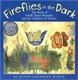 Fireflies in the Dark, Susan Goldman Rubin, 082341681X
