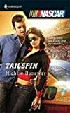 Tailspin, Michele Dunaway, 0373217943