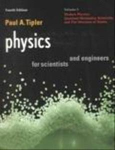 Physics for Scientists and Engineers: Vol. 3 Modern Physics, Quantum Mechanics, Relativity, & the Structure of Matte