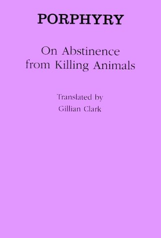 On Abstinence from Killing Animals (Ancient Commentators on Aristotle)