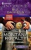 Montana Royalty, B. J. Daniels, 0373888570