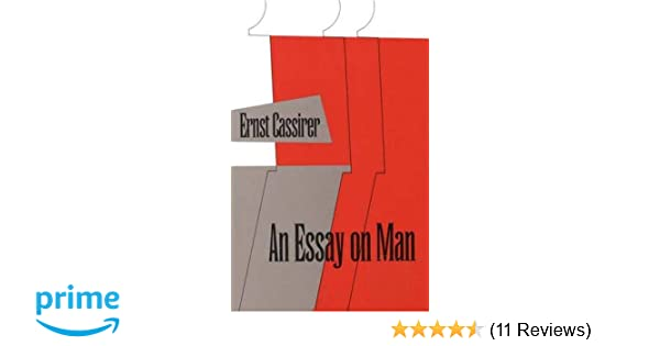 amazoncom an essay on man an introduction to a philosophy of  amazoncom an essay on man an introduction to a philosophy of human  culture  ernst cassirer books