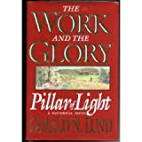 The Work and the Glory Vol. 1 : Pillar of Light, Lund, Gerald N., 088494770X