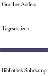 Tagesnotizen: Aufzeichnungen 1941-1992 (Bibliothek Suhrkamp)