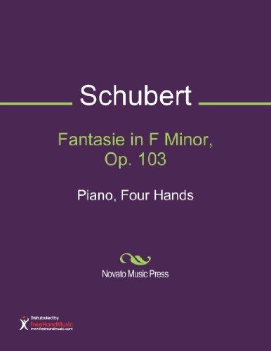 Fantasie in F Minor, Op. 103 Sheet Music (Piano, Four Hands) (Schubert Fantasie In F Minor Sheet Music)