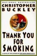 Thank You for Smoking (Paperback, 1995)