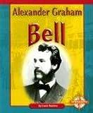 Alexander Graham Bell, Lucia Raatma, 075651164X
