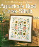 America's Best Cross-stitch by Gerald M. Knox (1991-12-05) (Stitch And Better Cross Homes Gardens)