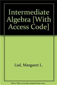 Intermediate Algebra and MathXL -- Valuepack Access Card (12-month access) (11th Edition)