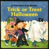 Trick or Treat Halloween (A First-Start Easy Reader)