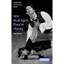 New Readings in Theatre History