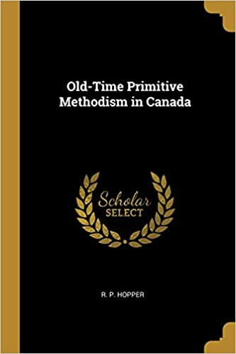 Amazon.com: Old-Time Primitive Methodism in Canada ...