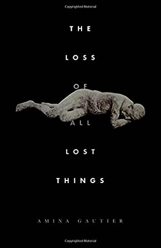 book cover of The Loss of All Lost Things