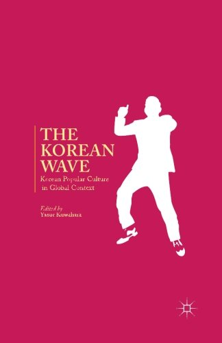 The Korean Wave: Korean Popular Culture in Global Context (Youth Cultures In The Age Of Global Media)