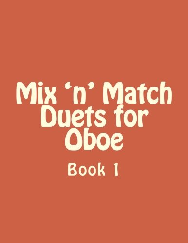 Mix 'n' Match Duets for Oboe: Book 1 (Volume 1)