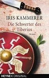 Die Schwerter des Tiberius: Roman