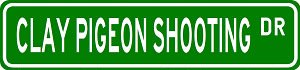 CLAY PIGEON SHOOTING Street Sign - Sport Sign - High Quality Aluminum Street Sign