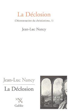 Deconstruction Du Christianisme, Vol 1. LA Declosion PDF