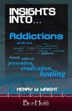 Insights Into Addictions