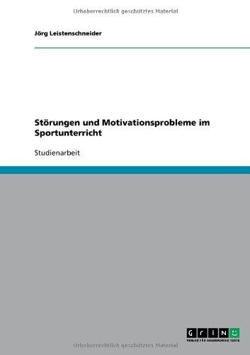 Download Störungen und Motivationsprobleme im Sportunterricht (German Edition) PDF