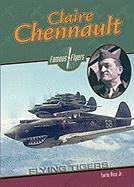 Read Online Claire Chennault: Flying Tiger (Famous Flyers) pdf epub