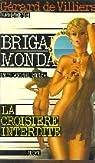 Brigade mondaine, tome 13 : La croisière interdite par Brice