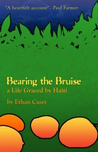 Bearing the Bruise a Life Graced By Haiti