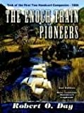 The Enoch Train Pioneers, Robert O. Day, 189090516X