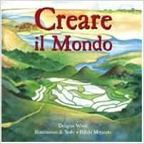 Creare il mondo.: Douglas. Wood: 9788880931522: Amazon.com: Books