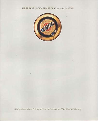 Dealer Sales Brochure for 1996 Chrysler Full-Line Cars, Models: Concorde, LHS, Town & Country, Cirrus, Sebring, Sebring Convertible (6 X 7 inches size)