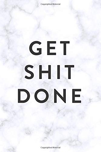 Get Shit Done | 2019 | Weekly & Monthly