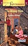 img - for The Wrong Man (Harlequin Superromance No. 1191) book / textbook / text book