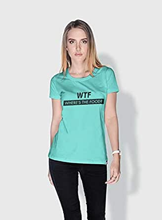 Creo Wtf Wheres The Food Funny T-Shirts For Women - M, Green