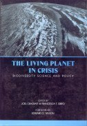 The Living Planet in Crisis Biodiversity Science and Policy par  J. Cracraft and F.T. Grifo