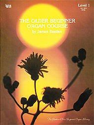 The Older Beginner Organ Course Level 1 & 2 (2 Book Set, WR1 & WR2)
