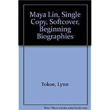 Maya Lin, Single Copy, Softcover, Beginning Biographies