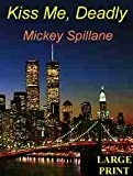 Kiss Me, Deadly, Mickey Spillane, 0816155542
