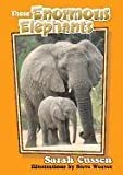 Those Enormous Elephants, Sarah Cussen, 156164515X