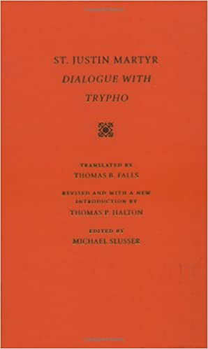 Dialogue with Trypho (Selections from the Fathers of the Church, Volume 3)