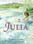 Cuando los grandes eran pequeños. Julia de Burgos (Spanish Edition) (Cuando Los Grandes Eran Pequenos)