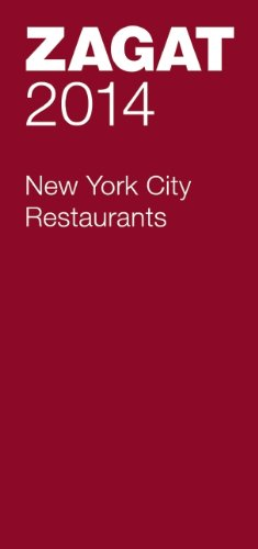 2014 New York City Restaurants (Zagat Survey New York City Restaurants)