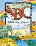 Egermeier's ABC Bible Storybook, Elsie E. Egermeier, 1593171560