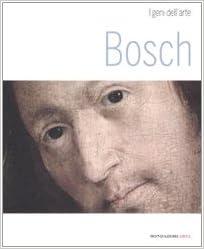 Book Bosch (I geni dell'arte) (Italian Edition)