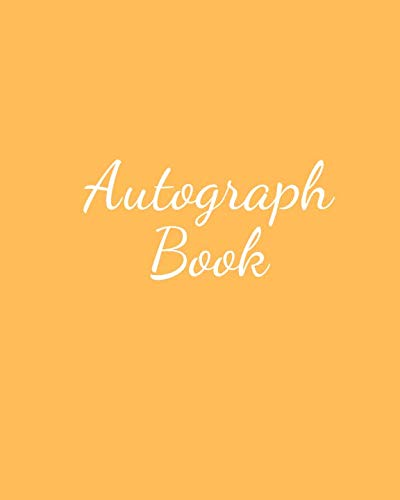 (Autograph Book: Blank Unlined Keepsake| Memory Book |for All your Favourite Celebrities, Sports Stars , Disney Cartoon Characters  & Stars Autograph Book For Adults and)