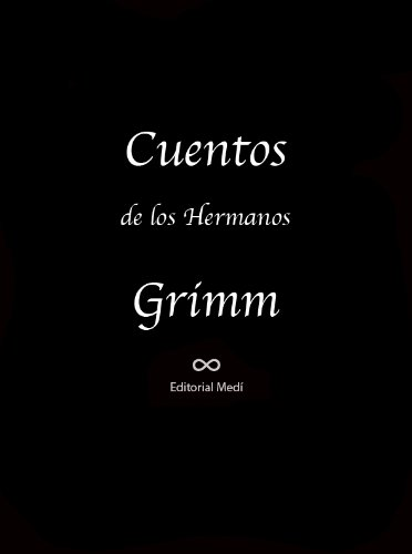 Amazon.com: Cuentos de los Hermanos Grimm (Ilustrado) (Spanish Edition) eBook: Wilhelm Grimm, Jacob Grimm: Kindle Store