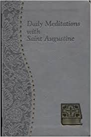 Daily Meditations with Saint Augustine by Catholic Book Publishing Corp (2013-01-01)